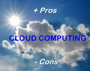 cloud computing pros cons 300x238 Pros and Cons of Using Cloud Storage as Service