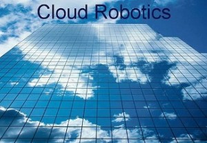 cloud robotics 300x208 Future of Robot Brains and Cloud Computing